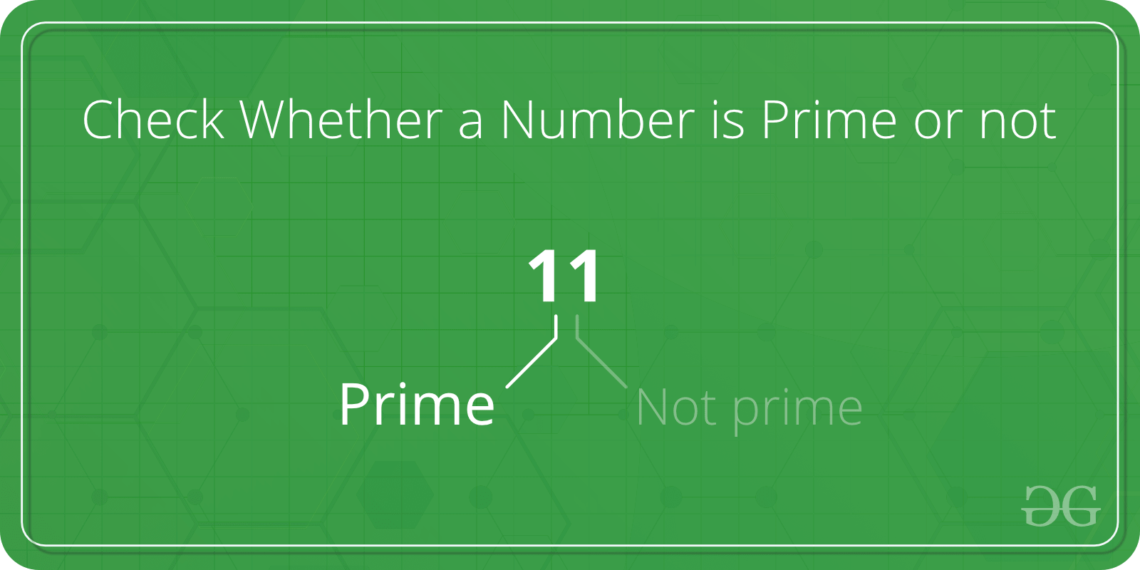 C Program to Check Whether a Number is Prime or not - GeeksforGeeks